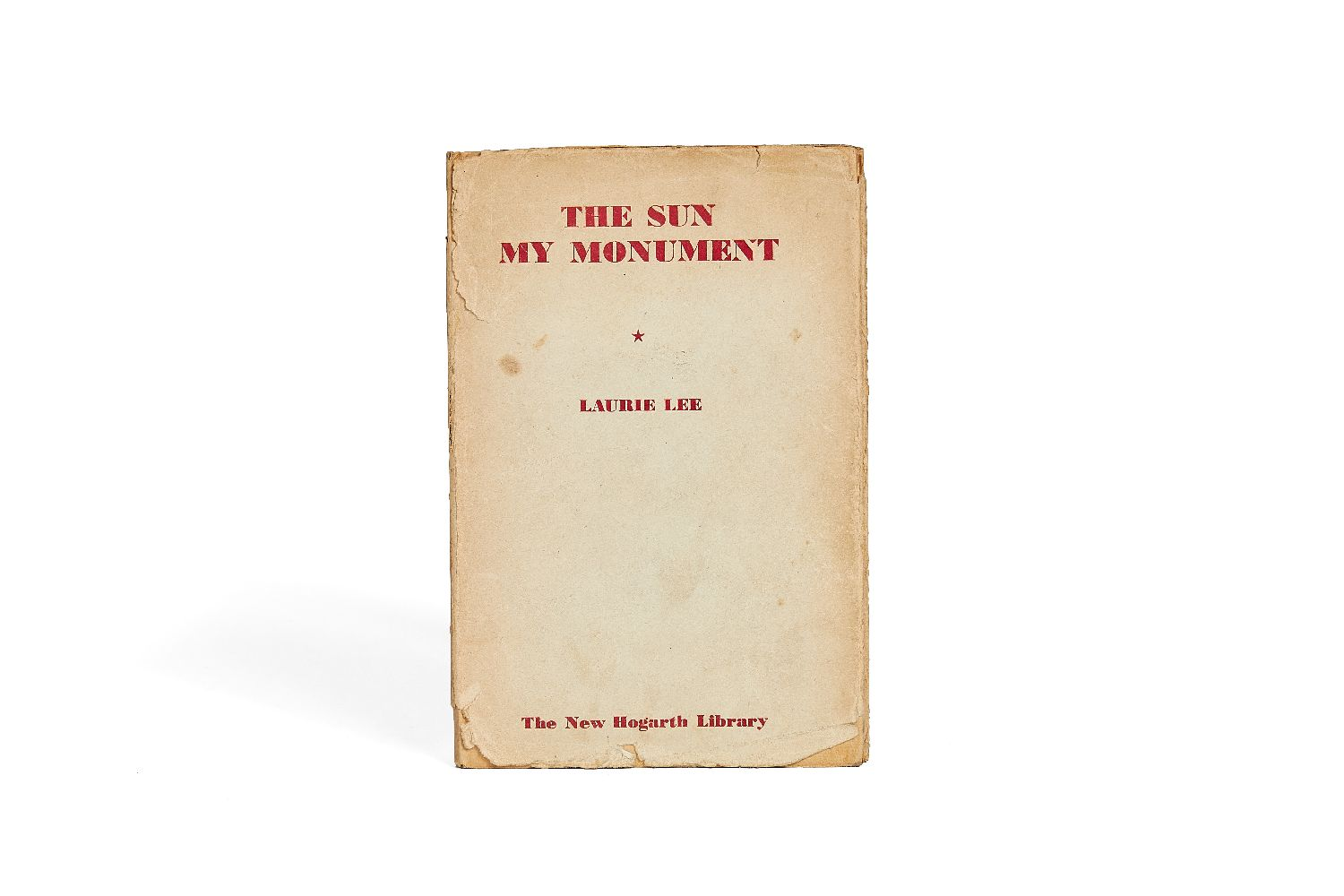Ɵ Laurie Lee, The Sun my Monument, first edition in book form, Iris Murdoch's personal copy