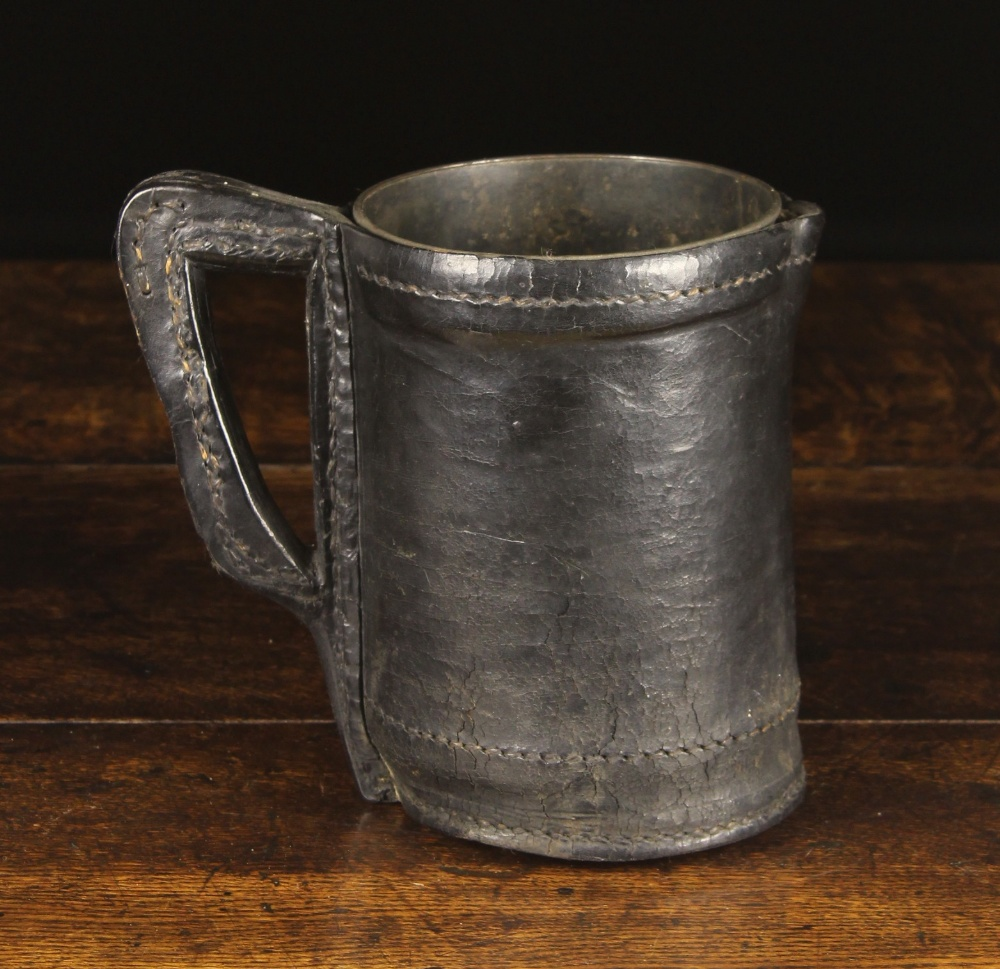 Lot 8 - A Late 18th/Early 19th Century Leather Black Jack with cylindrical tin liner,