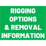 RIGGING OPTIONS AND REMOVAL INFORMATION