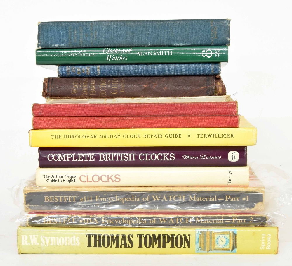 Lot 2227 - R.W. Symonds - Thomas Tompion His Life and Work, 1969 edition; also various other standard