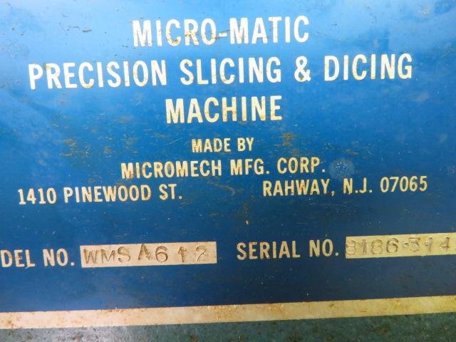 MICRO-MATIC WMSA612 PRECISION SLICING & DICING MACHINE - Image 2 of 3