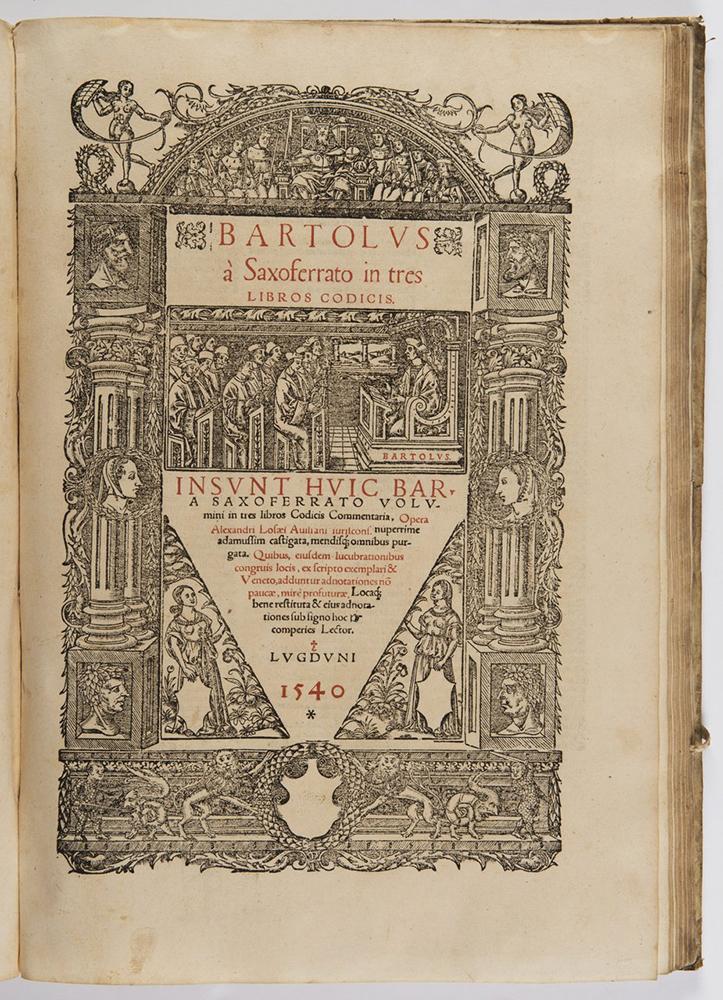 BARTOLUS DE SAXOFERRATO (1313-1357): PRIMA (SECUNDA; TRES) SUPER CODICE IN SUIT HUIC 1540; Lyon, - Image 2 of 3