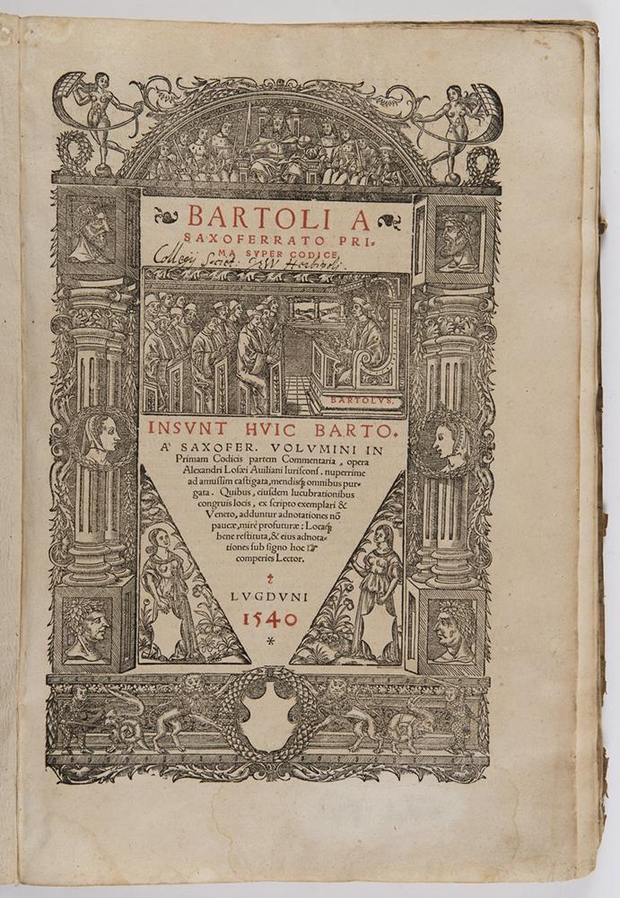 BARTOLUS DE SAXOFERRATO (1313-1357): PRIMA (SECUNDA; TRES) SUPER CODICE IN SUIT HUIC 1540; Lyon, - Image 3 of 3