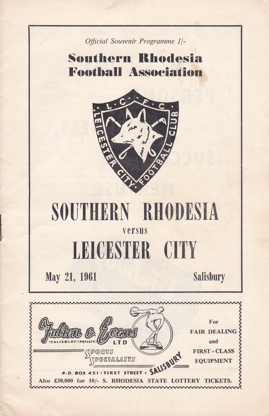 Lot 588 - SOUTHERN RHODESIA - LEICESTER 1961 Southern Rhodesia home programme v Leicester, 21/5/61 at