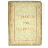 A signed copy of Bram Stoker's book entitled 'Under The Sunset'.