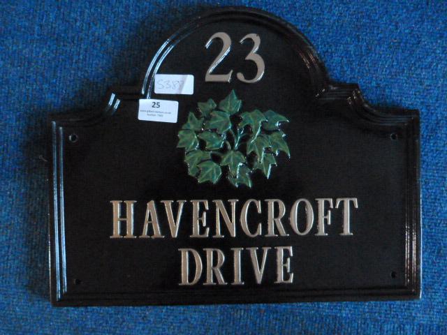 "Lot 25 - *Metal House Sign ""23 Havencroft Drive"""