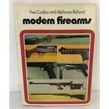 """Modern Firearms"", a book by Yves Cadiou and Alphonse Richard."