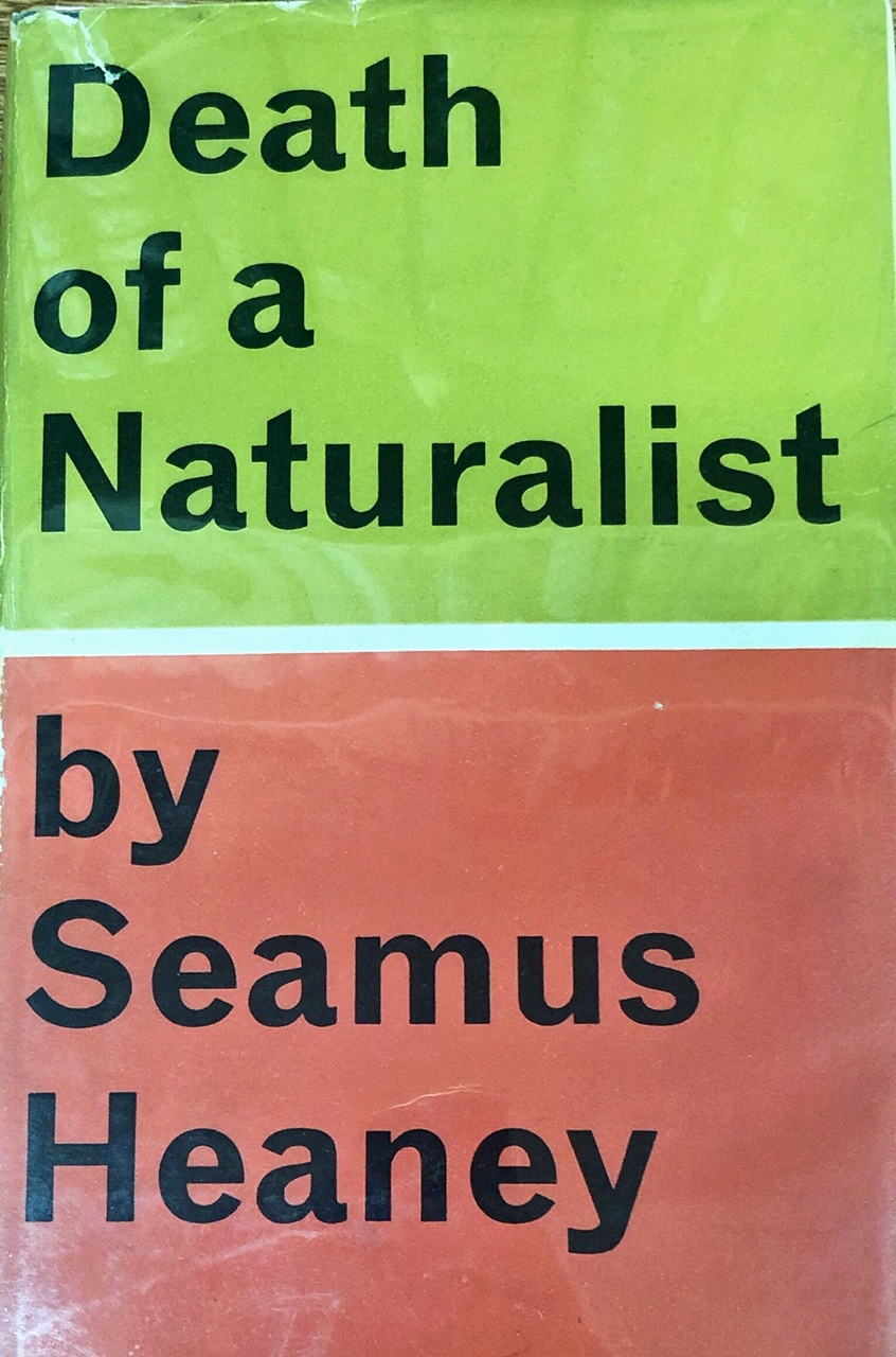 Lot 29 - Heaney (Seamus) Death of a Naturalist, 8vo L. 1966. First Edn., orig. & orig. cold. d.w.