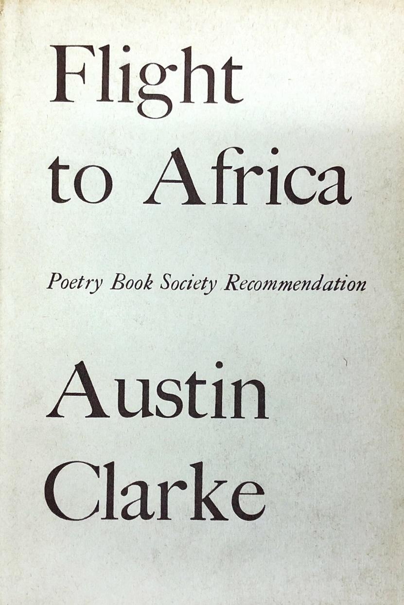 Lot 5 - Clarke (Austin) Flight to Africa, Dolmen 1963; Old-Fashioned Pilgrimage,