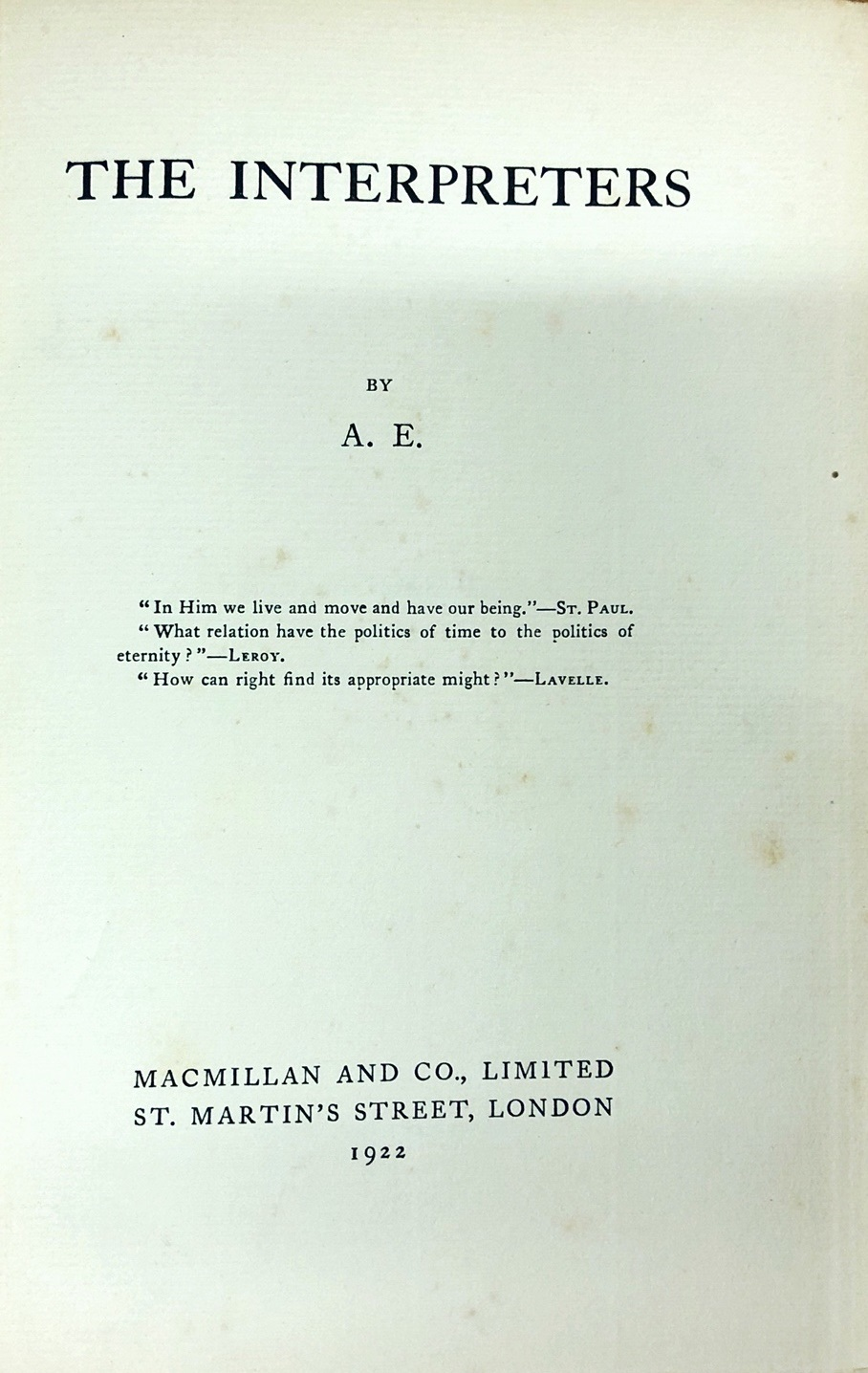 Lot 7 - Russell (Geo) 'A.E.' - The Interpreters, L. 1922. First Edn., orig. & orig. d.w.