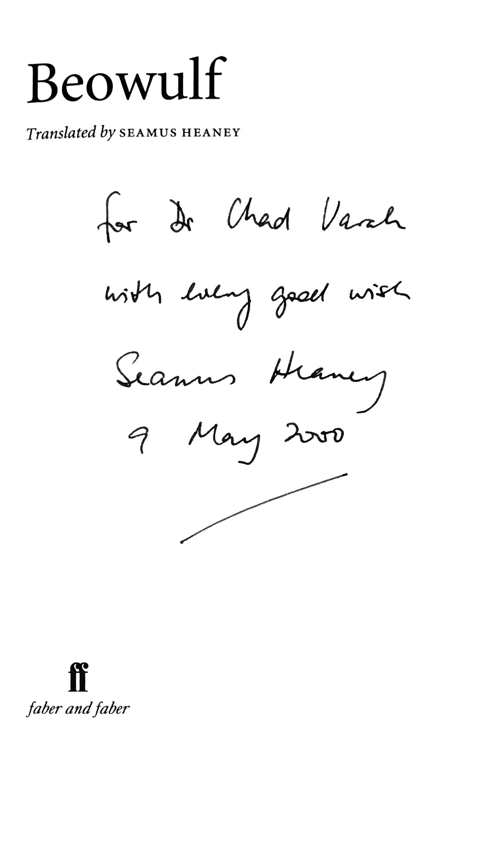 Lot 22 - Important Association Copy Heaney (Seamus) Beowulf, Translated by S.H. 8vo L. 1999. First Edn.