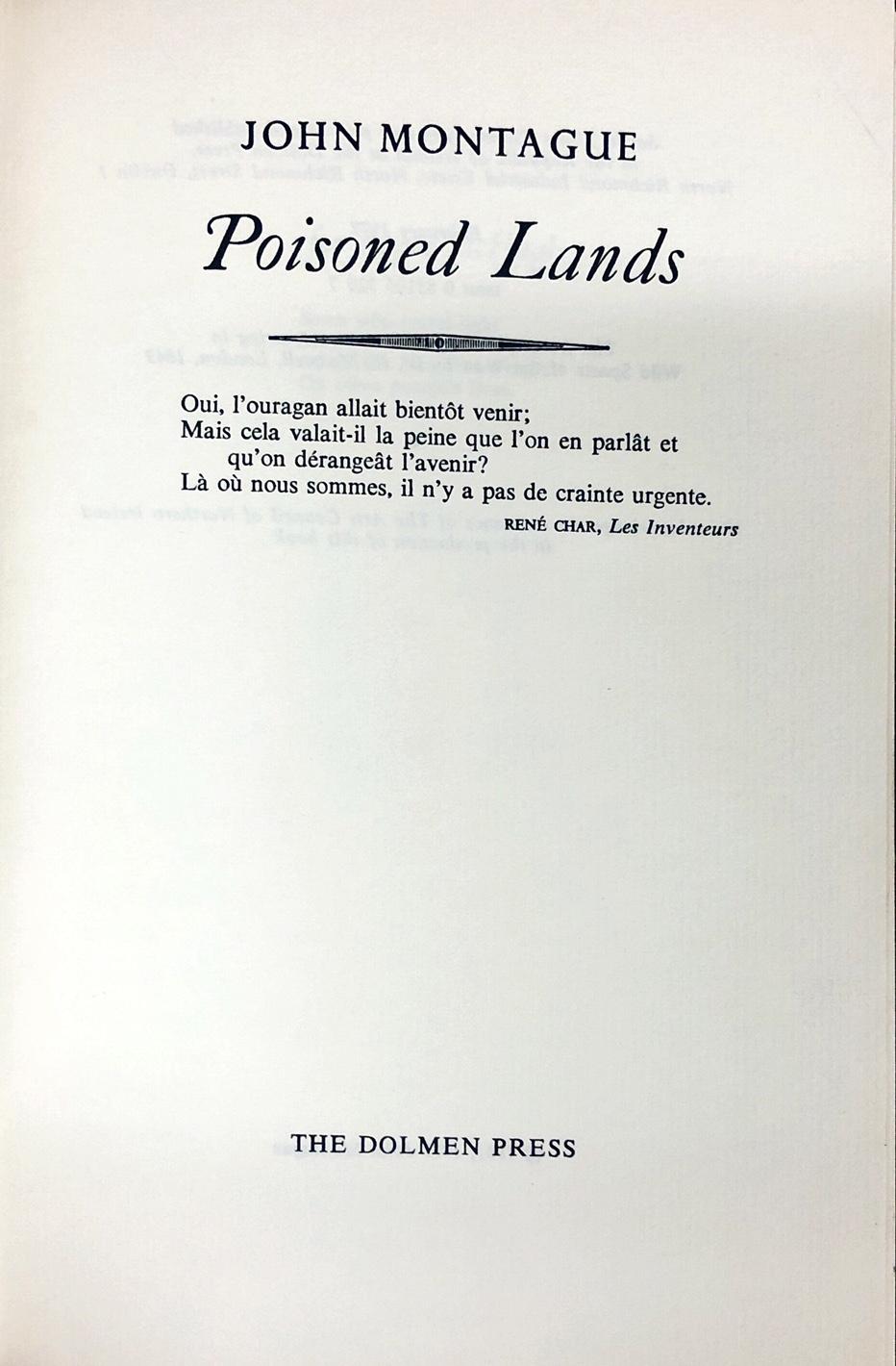 Lot 23 - Dolmen Press: Montague (John) Poisoned Lands, 8vo D. (Dolmen 1977) Signed Edition No.