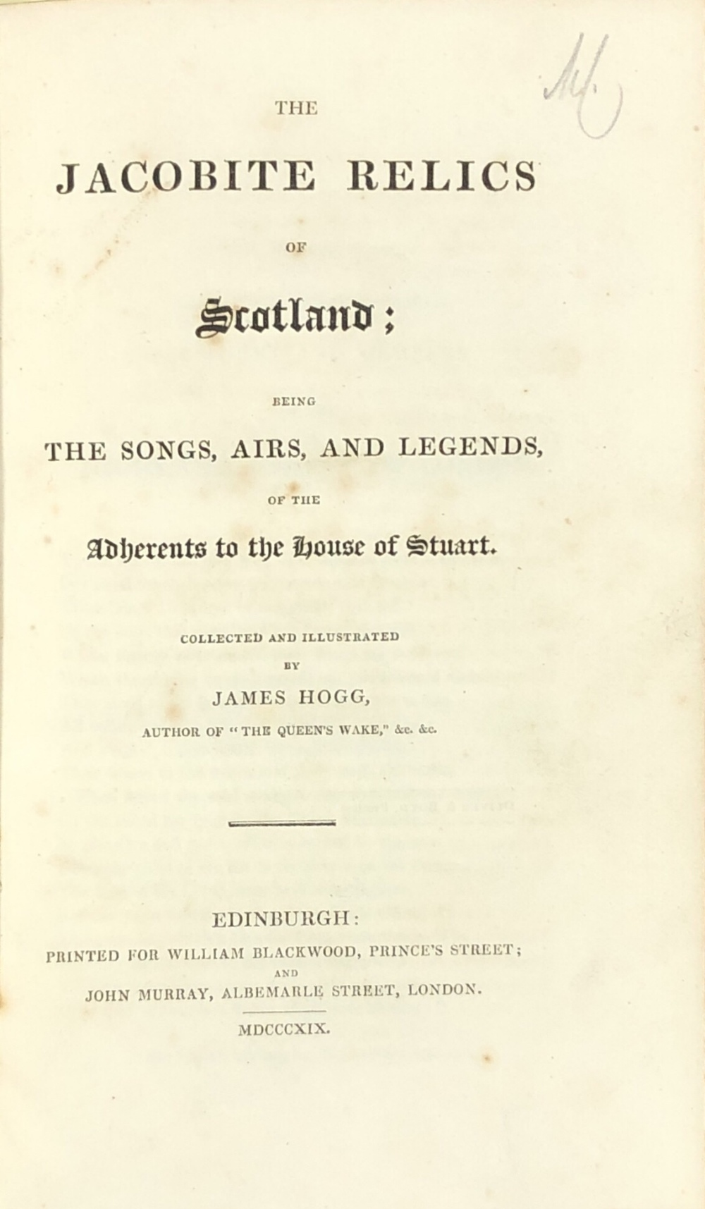 Lot 44A - Scottish Music: Hogg (James) The Jacobite Relics of Scotland, Being The Songs,