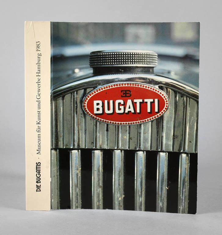 Die Bugattis Automobile, Möbel, Bronzen, Plakate ...