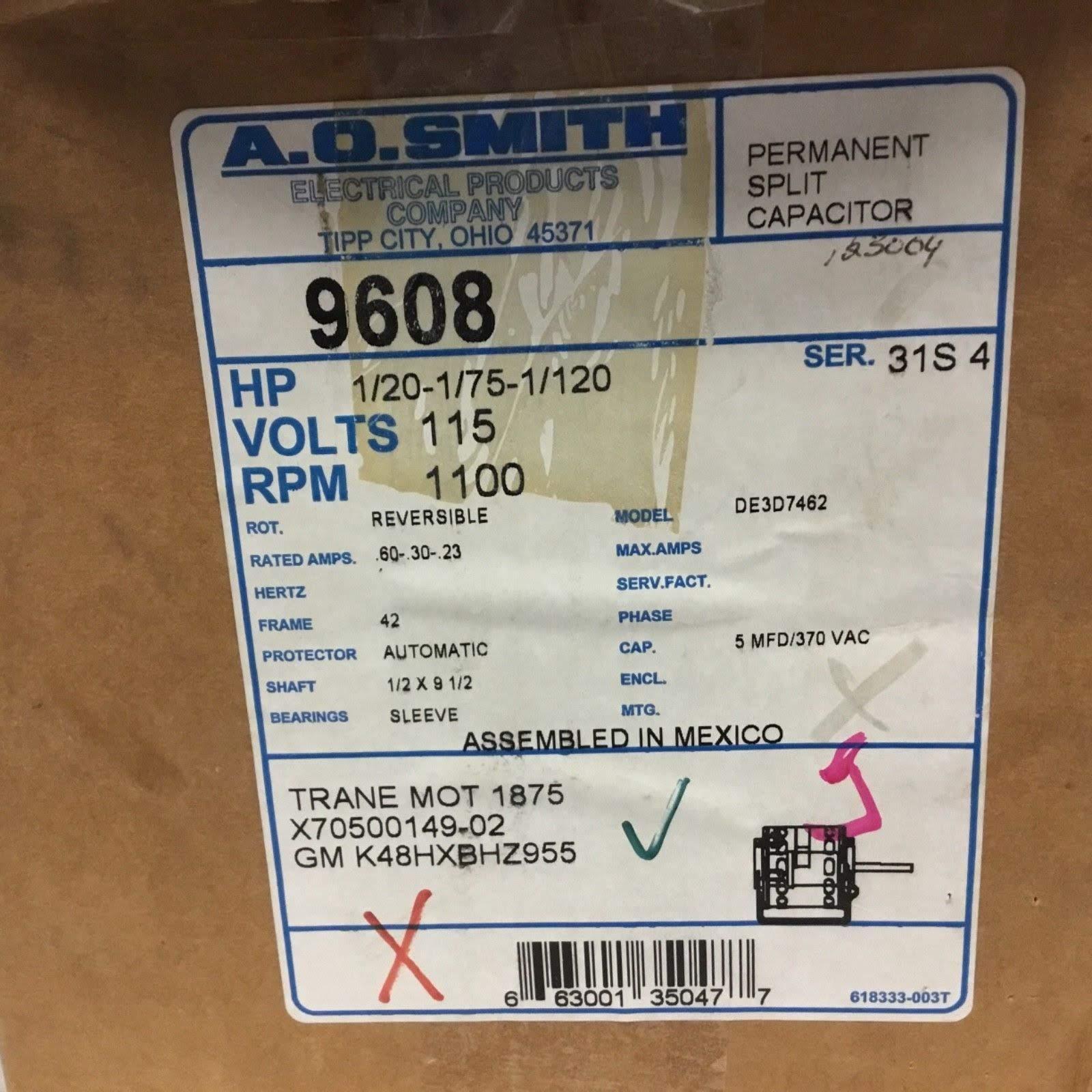 Lot 10 - (1) *NEW* AO SMITH 117 MOTOR HP1/3 VOLTS208-230 RPM825/1SPD *NEW*; (1) *NEW* AO Smith 9608 Motor 1/