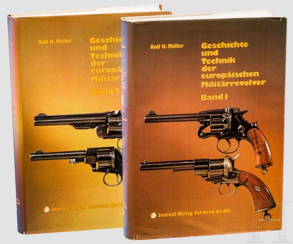 """Lot 21 - Rolf H. Müller, """"Geschichte und Technik der europäischen Militärrevolver"""" Schwäbisch-Hall, 1982."""