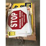 SKID OF ASSORTED SIGNS