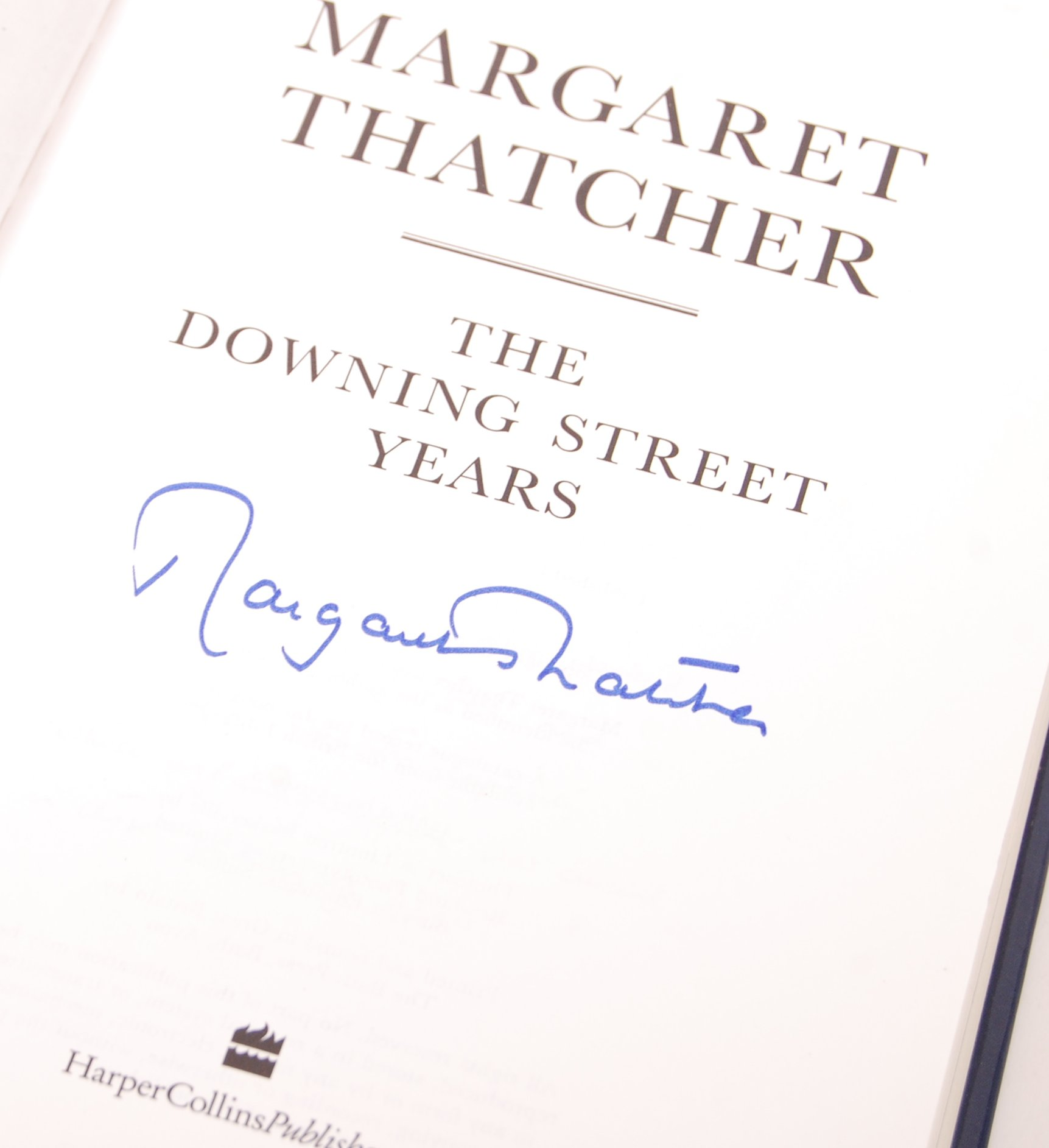 MARGARET THATCHER PRIME MINISTER ' THE DOWNING STREET YEARS ' SIGNED - Image 3 of 3