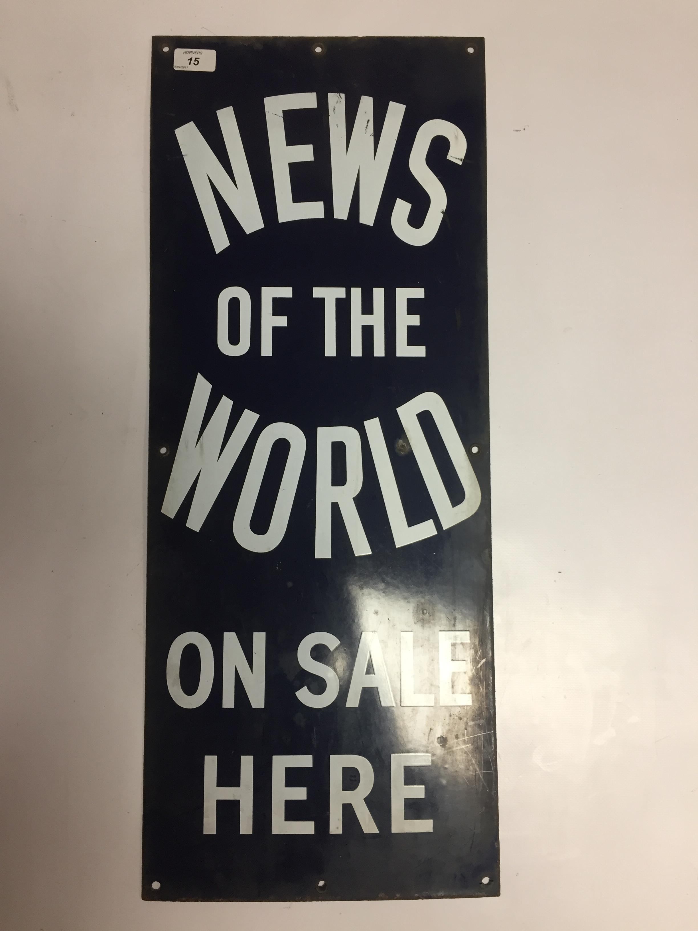 Lot 15 - ENAMEL ADVERTISING SIGN ' NEWS OF THE WORLD' 31 X 76CM