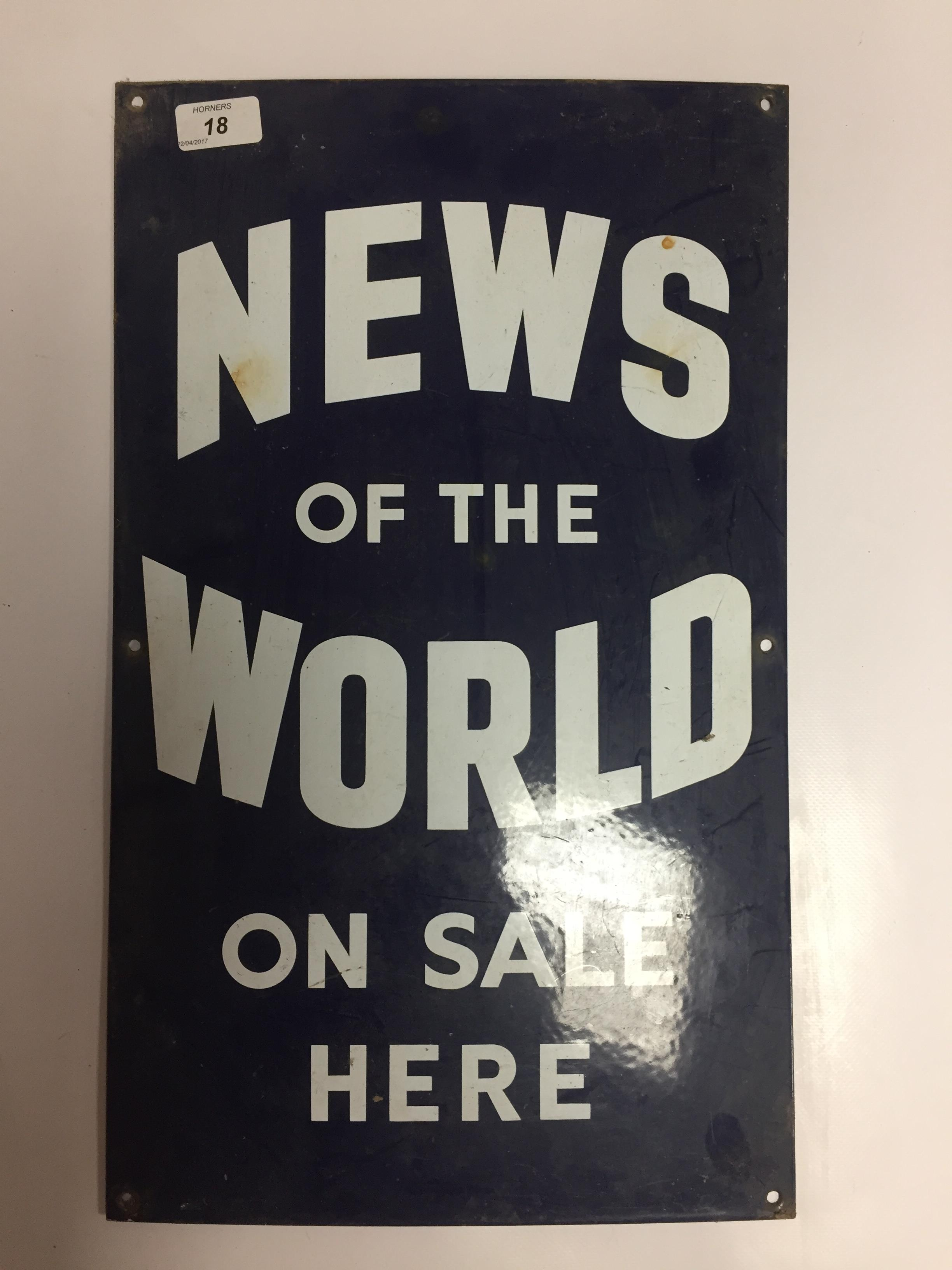 Lot 18 - ENAMEL ADVERTISING SIGN ' NEWS OF THE WORLD' 31 X 51CM