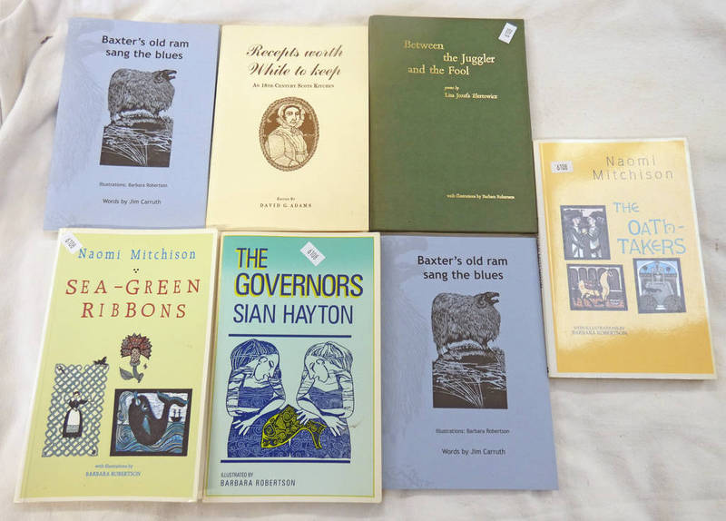 Lot 6108 - 7 BOOKS ILLUSTRATED BY BARBARA ROBERTSON TO INCLUDE 'THE GOVERNORS' BY SIAN HAYTON & 'THE
