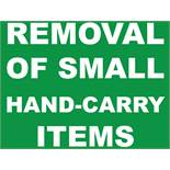 REMOVAL OF SMALL HAND-CARRY ITEMS