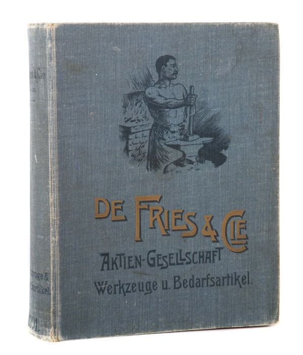 De Fries & Cie AG, Düsseldorf Hauptkatalog der Werkzeuge und Bedarfsartikel, 1901, 799 S. mit