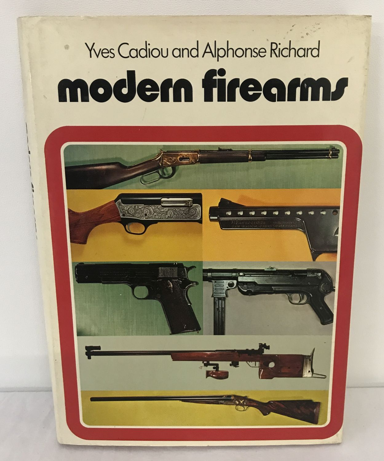 "Lot 186 - ""Modern Firearms"", a book by Yves Cadiou and Alphonse Richard."