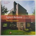 (Boeken) (Kunst) Kees van der Ploeg, Teo Krijgsman - Egbert Reitsma, meester in baksteenKees van der