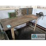 """72"""" X 30"""" WOOD BENCH WITH 4"""" VISE"""