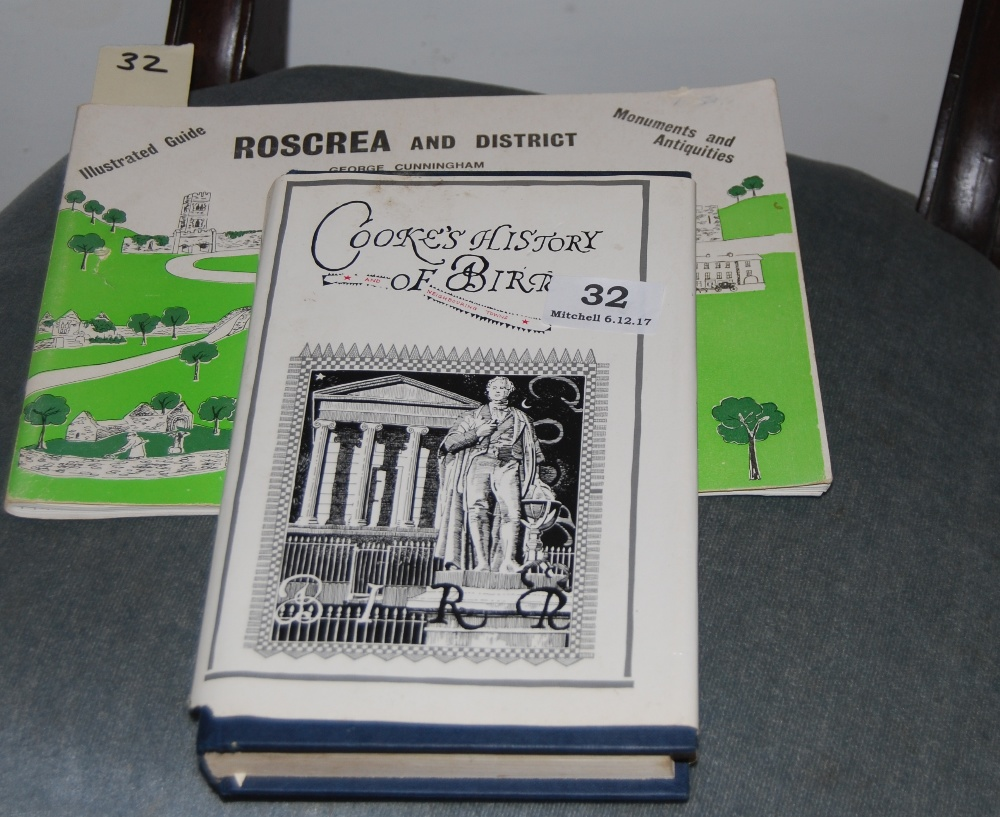 "Lot 32 - 2 Books – ""Cooks History of Birr"" (1990 edition) & ""Roscrea and People"" by George Cunningham"