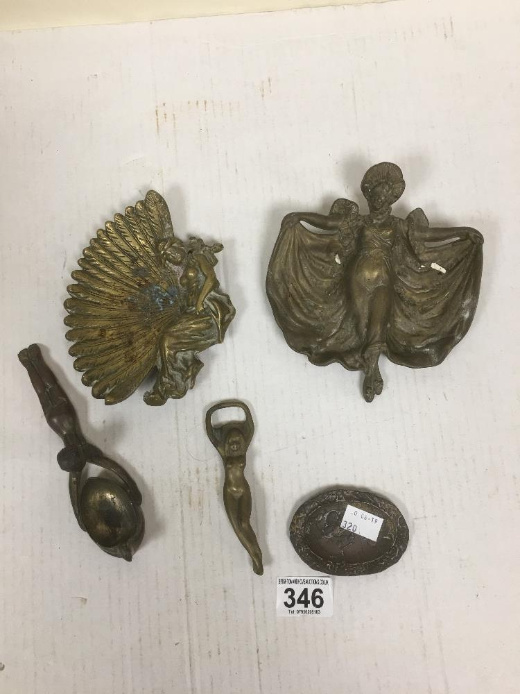 Lot 346 - FIVE METAL COLLECTIBLE ITEMS OF WOMEN, INCLUDING A BRASS BOTTLE OPENER, DISHES ETC