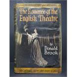 Donald Brook, The Romance of the English Theatre (London : Rockliff 1952) 222 pages ; (8º), signed