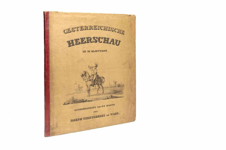 PAPIN, HeinrichBildliche Darstellung der K. K. Oesterreichischen Armee. Wien, Jos. Trentsensky, (