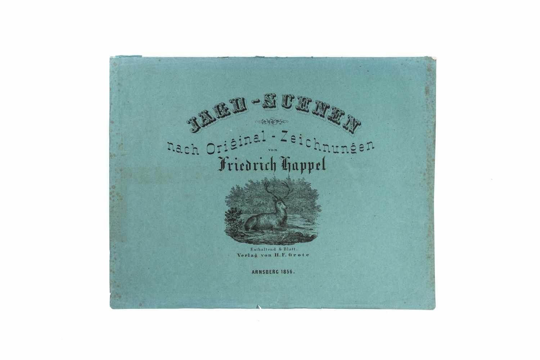 HAPPEL, FriedrichJagd-Scenen nach Original-Zeichnungen. Lithographiert von C. Diedrich. Arnsberg, C.