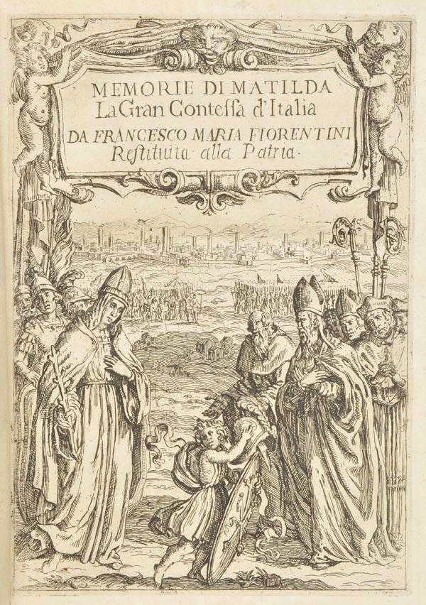Lot 322 - Fiorentini (Francesco Maria). Memorie di Matilda la gran contessa, 1st edition, Lucca: Pellegrino