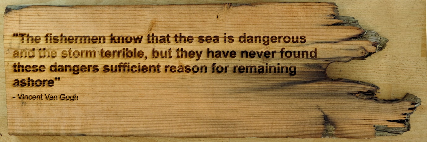 Lot 26 - Artist: Helston Community College Title: Vincent Van Gogh Quote Size: Medium: Etched Baulk