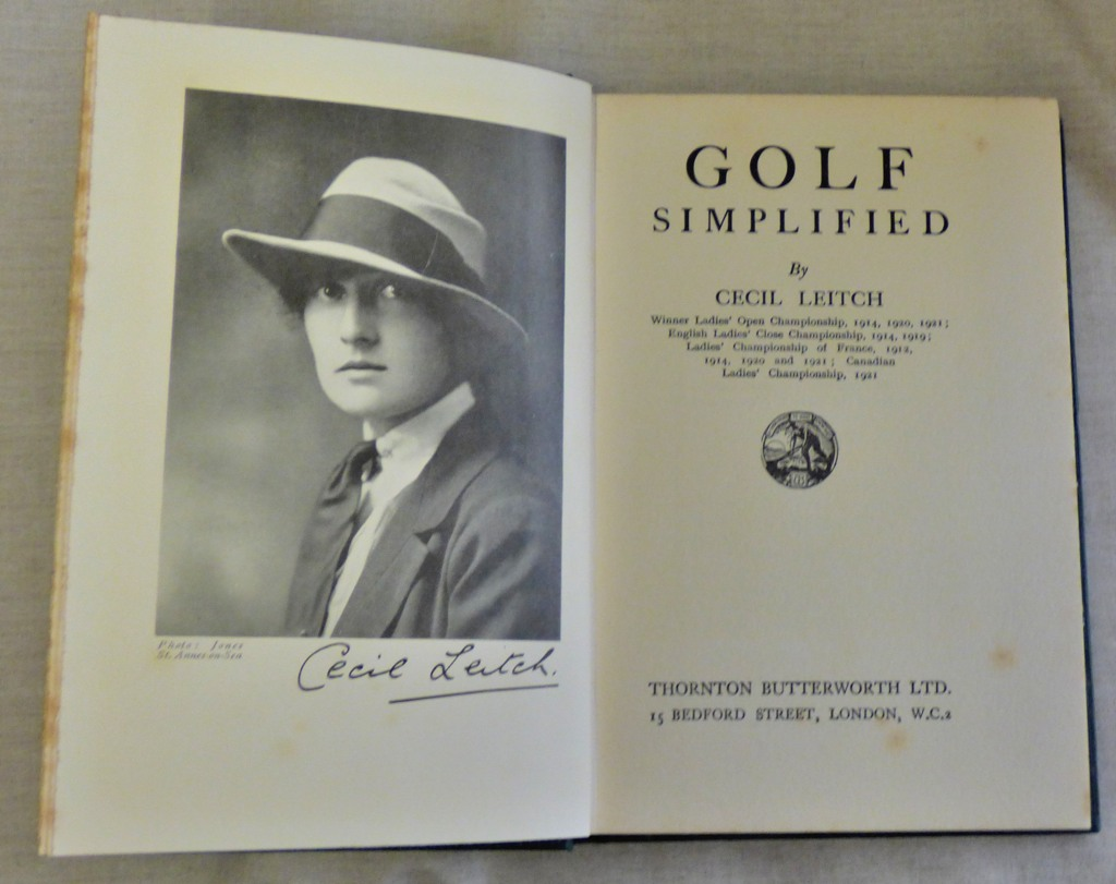 Lot 49 - Golf Simplified, Cecil Leitch, 1924, hardback, excellent condition.