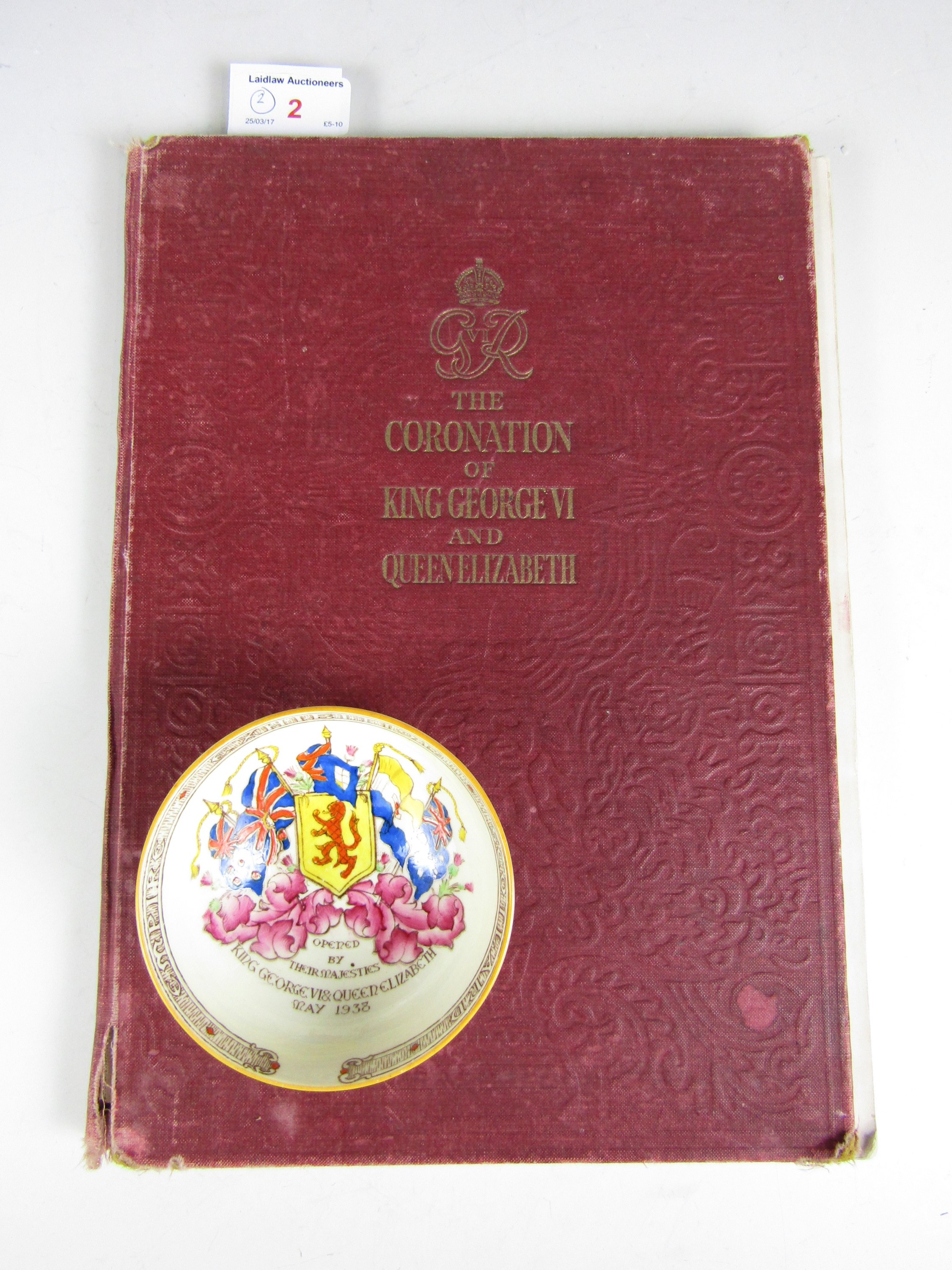 Lot 2 - A Royal commemorative book The Coronation of King George VI and Queen Elizabeth together with a