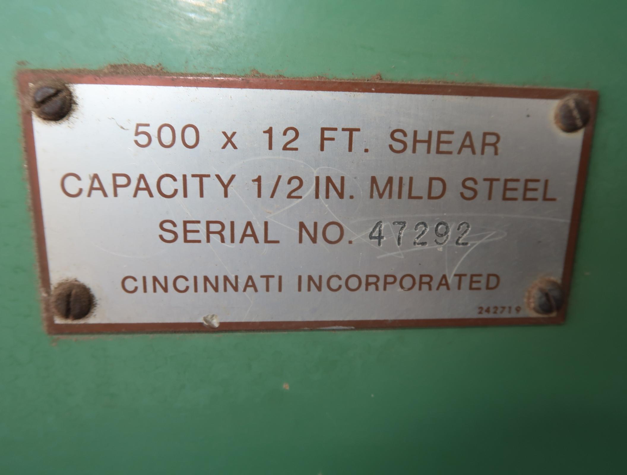 "CINCINNATI 500TON X 12' SHEAR, F.O.P.B.G., 1/2"" MILD STEEL, SN. 47292 (THIS SHEAR IS LOCATED AT - Image 4 of 6"