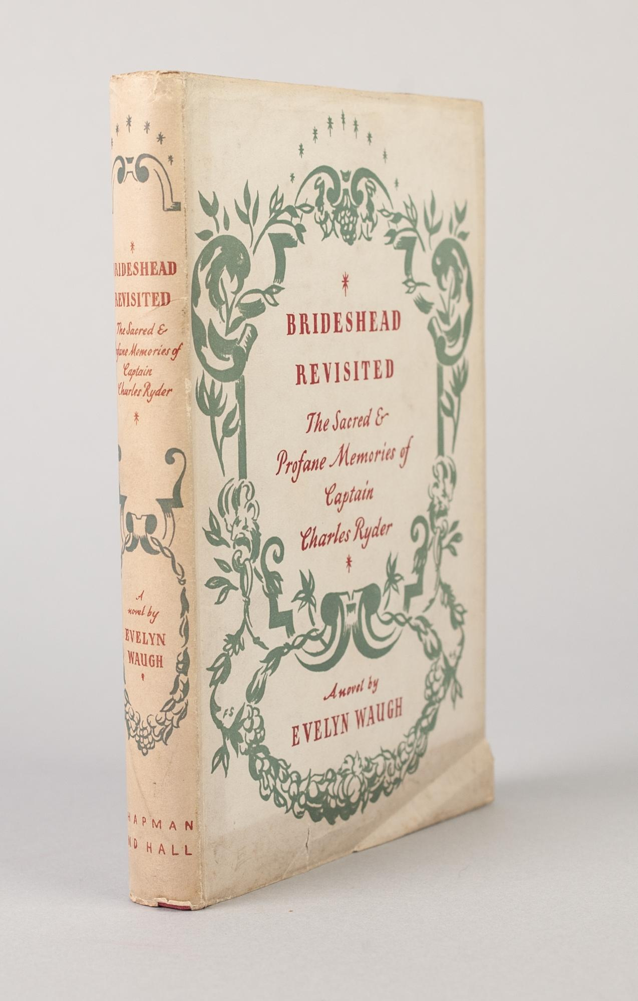 Lot 50 - EVELYN WAUGH, BRIDESHEAD REVISITED, THE SACRED AND PROFANE MEMORIES OF CAPTAIN CHARLES RYDER,
