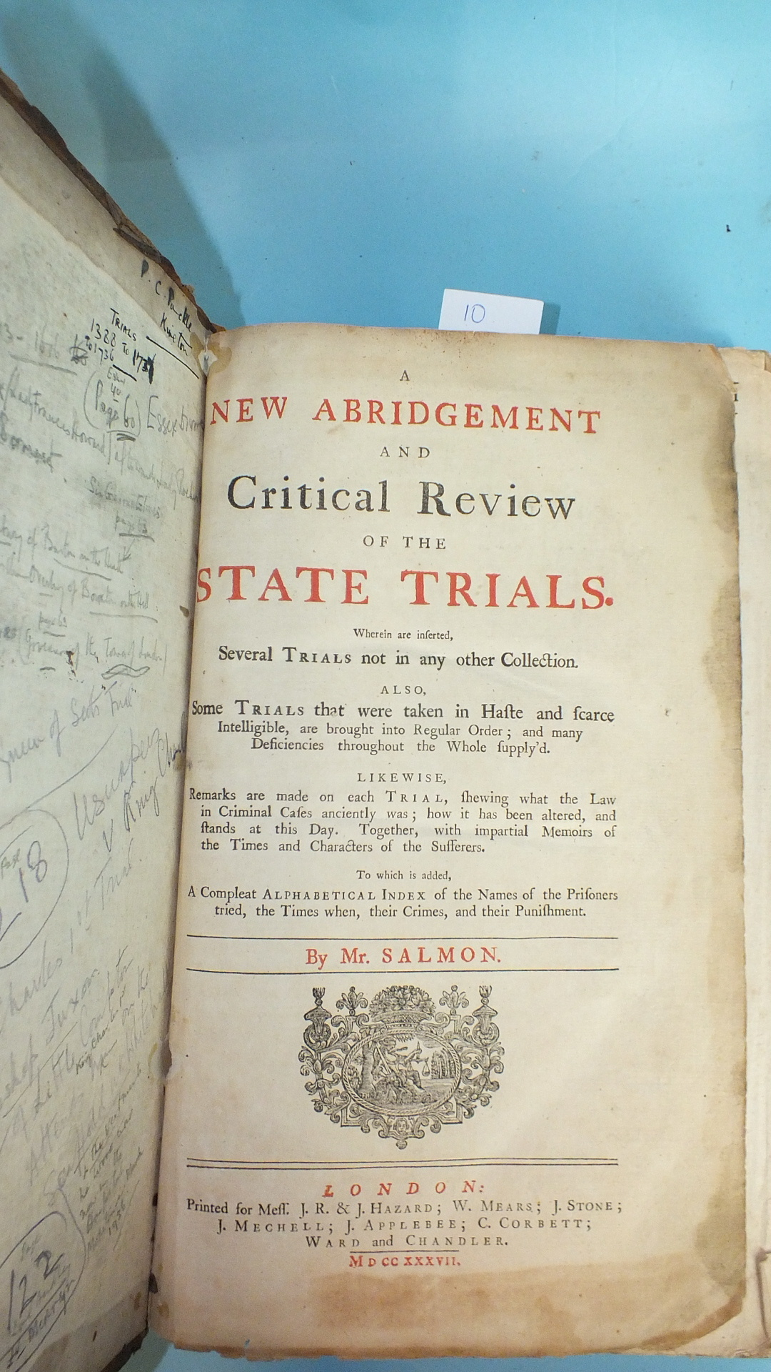 Lot 9 - Salmon, (Thomas), A New Abridgement and Critical Review of the State Trials, vig tp, front bd, tp