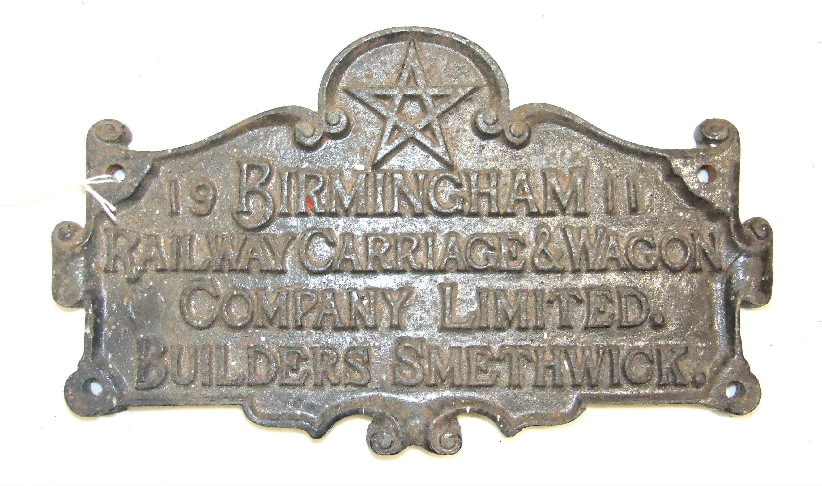 "Lot 457A - A cast iron carriage plate ""Birmingham Railway & Wagon Company Limited, Builders Smethwick""."
