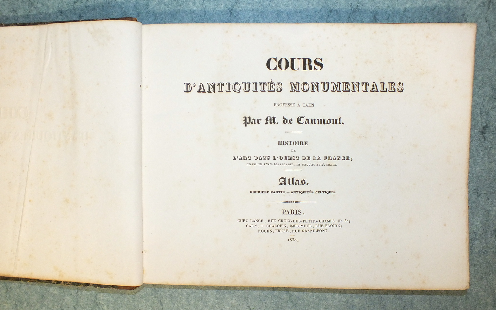 Lot 22 - Caumont (Arcisse de), Cours d'Antiquitiés Monumentales, 6 parts bound as one, 114 engr plts, some