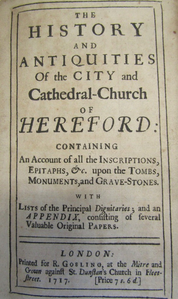 Lot 818 - The History and Antiguities of the City and Cathedral Church of Hereford, printed for R. Gosling