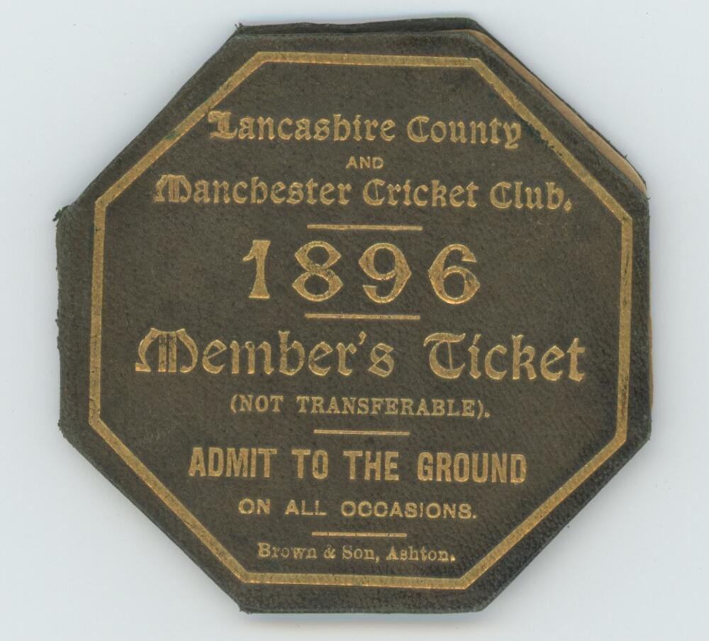 Lot 3 - Lancashire County and Manchester Cricket Club. Early member's ticket for the 1896 season. The