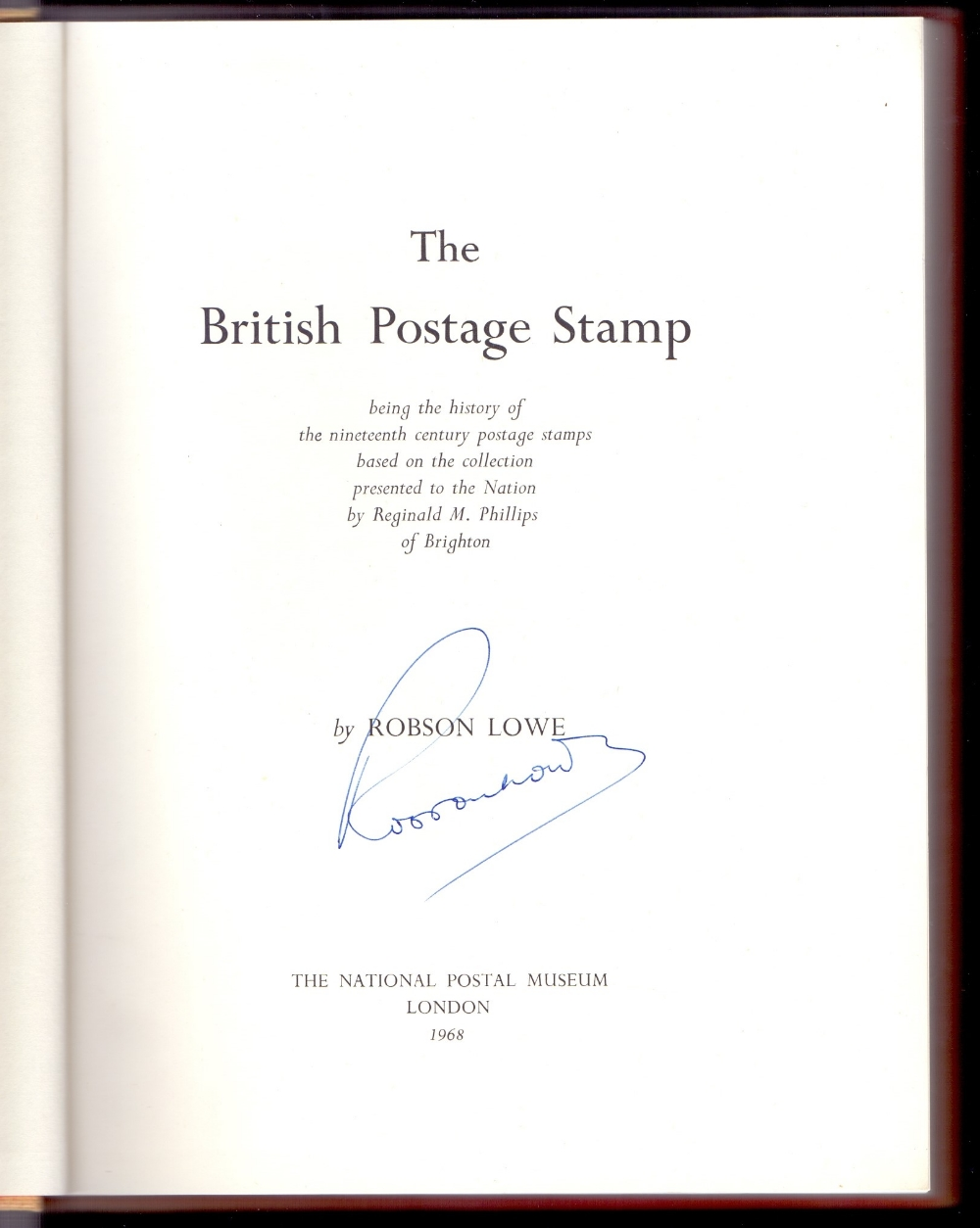 """Lot 61 - BOOK """"The British Postage Stamp"""" by Robs"""