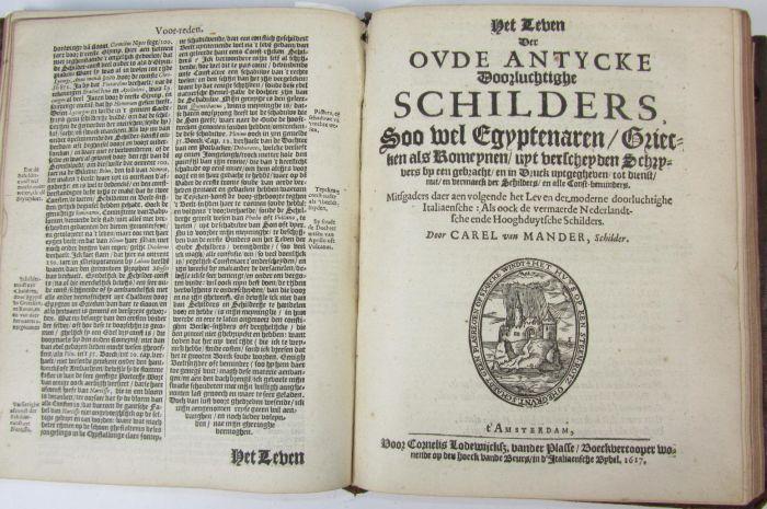 Lot 53 - Mander, Karel van Het schilderboeck waerin voor eerst de leerlustige-jeught den gront der edele vrye