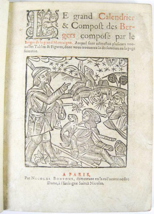 Lot 47 - Berger de la Grand Montaigne Le grand calendrier & compost des bergers. Paris: Nicholas Bonfons, [
