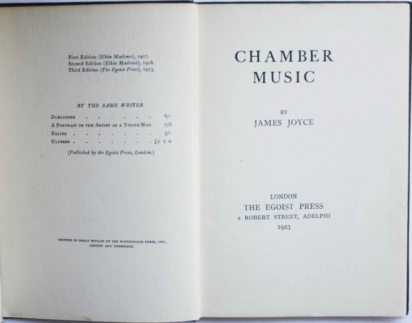 Lot 3 - James Joyce CHAMBER MUSIC - Scarce First Egoist Press Edition Small 8vo. The scarce third edition of